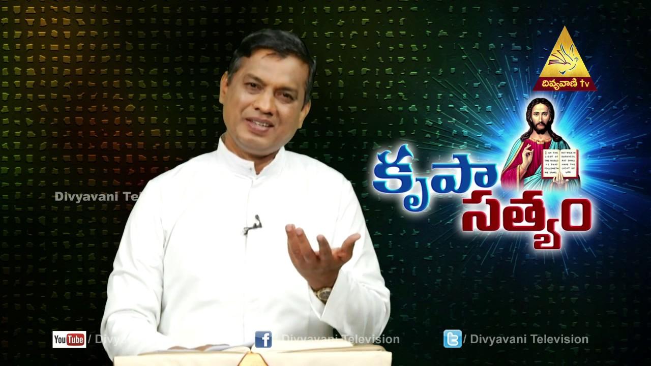 Krupa Satyam | Fr.Cyril Das , Episode -17 ,Part - 1 | Divyavani TV
