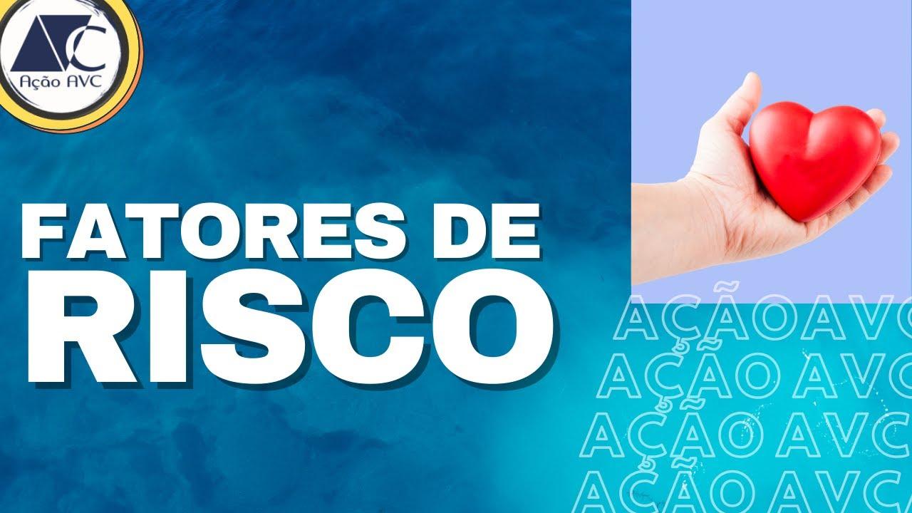 10 FATORES DE RISCO DO AVC - PREVINA-SE !!!!!!