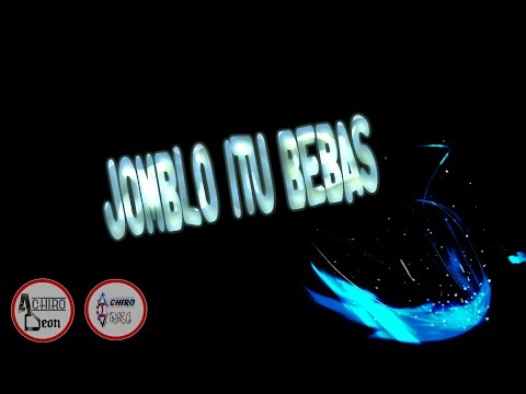 JOMBLO ITU BEBAS (ACR ARKI) [OFFICIAL VIDEO LIRIK] DJ DEON
