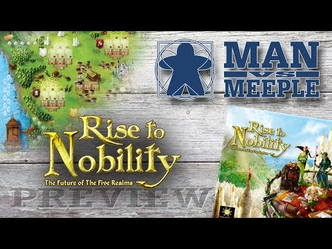 Rise to Nobility (Final Frontier Games) Preview by Man Vs Meeple