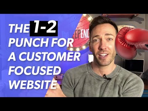 The 1-2 Punch For a Customer-Focused Website