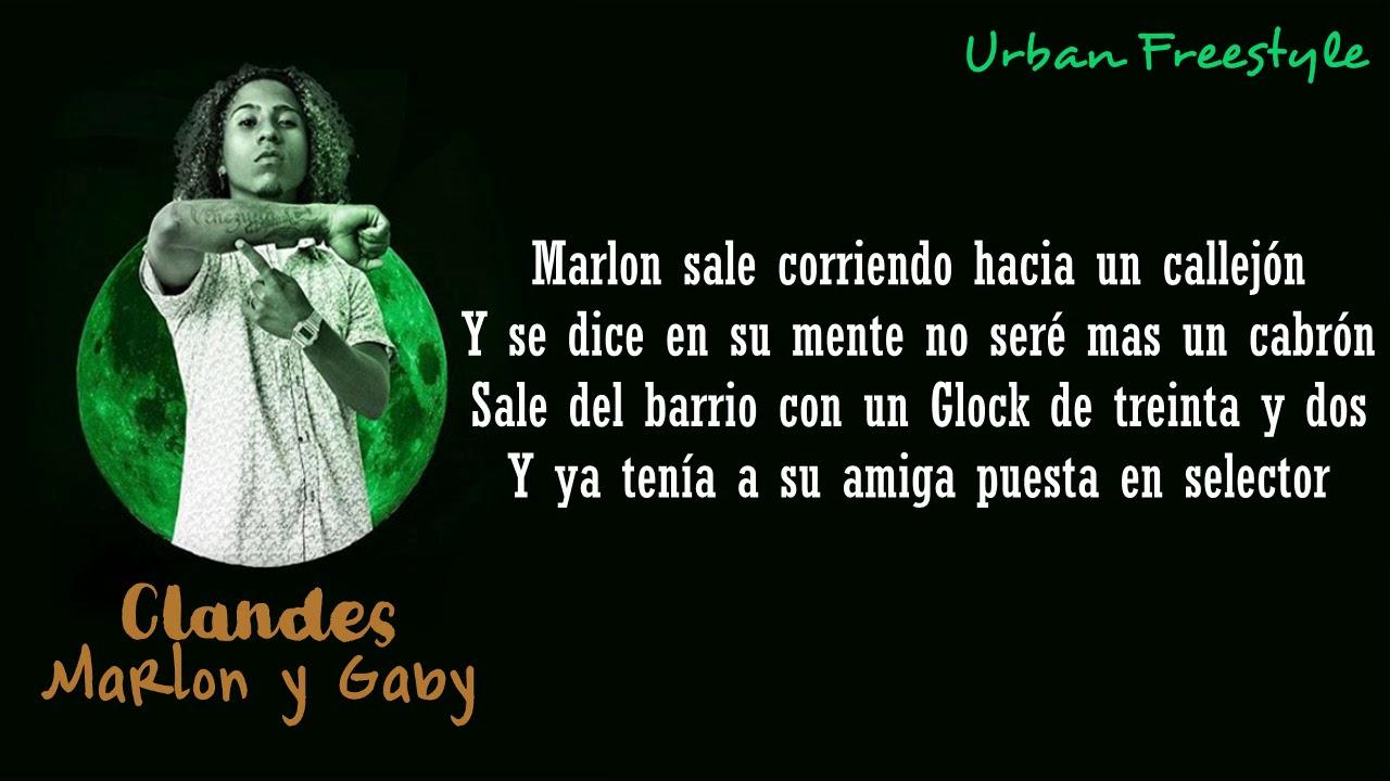 Clandes Marlon Y Gaby Letra Freestyle Acustico Chords