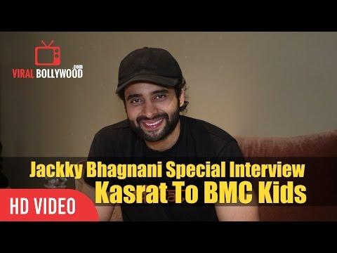 Jackky Bhagnani Special Interview   KASRAT Mantra For BMC School Kids   Viralbollywood