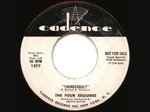 The Four Esquires - Thunderbolt