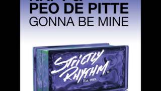 NAPT, Peo De Pitte - Gonna Be Mine (Tantrum Desire Remix)