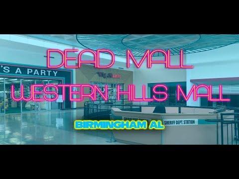 DEAD MALL - WESTERN HILLS MALL -BIRMINGHAM AL