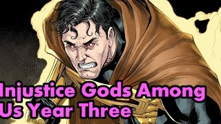 Injustice Gods Among Us Year Three Complete Story