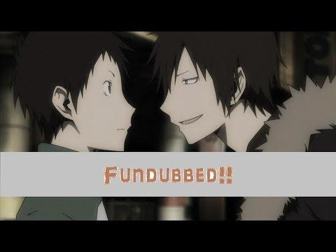 [Fandub] Mikado Meets Izaya - Durarara!!