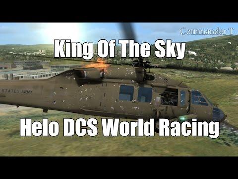 DCS World Racing Helo King Of The Sky [Part 4]