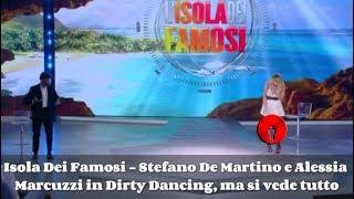 Isola Dei Famosi - Stefano De Martino e Alessia Marcuzzi in Dirty Dancing, ma si vede tutto   #Isola