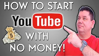 How to Start a YouTube Channel with No Money - Beginners Tips!