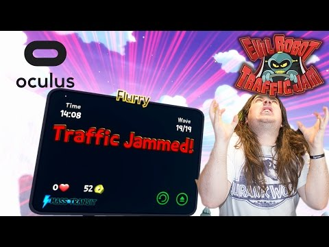 This Is Impossible | Evil Robot Traffic Jam HD | Part 4 | Oculus Rift |