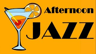 ▶️ EASY AFTERNOON JAZZ [ Relax After Work Music ] Jazz For Drinks, Coffee, Reading