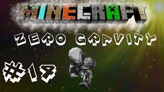 Minecraft | FTB: Unleashed | Zero Gravity | #14 Just Tinkering