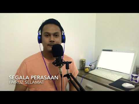 Segala Perasaan (Dato Siti Nurhaliza)- Fairuz Selamat
