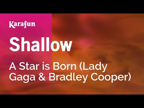 Karaoke Shallow - A Star is Born (Lady Gaga & Bradley Cooper) *