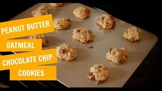 Peanut Butter Oatmeal Chocolate Chip Cookies - My Favorite Recipe