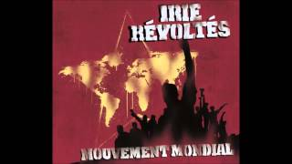 Irie Revoltes - Mouvement Mondial (Full Album)