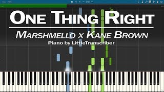 Marshmello X Kane Brown One Thing Right Piano Cover Synthesia Tutorial by LittleTranscriber.mp3