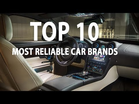 10 Most Reliable Car Brands You Must See 2017/2018 - New Car Review