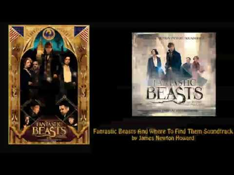 "1. ""Main Titles – Fantastic Beasts and Where To Find Them"" - Fantastic Beasts... (soundtrack)"