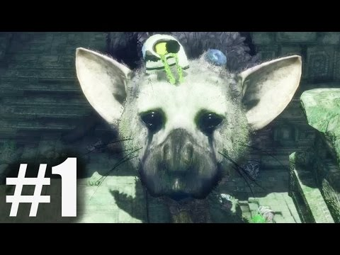 THE LAST GUARDIAN Gameplay Walkthrough Part 1 PS4