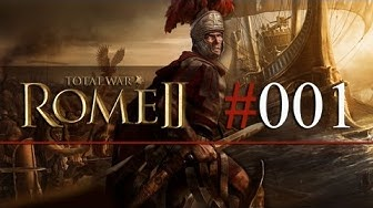 "Let's Play Rome II Total War #01 - Römer - ""Auf in den Kampf!"" - Deutsches Julier Let's Play"