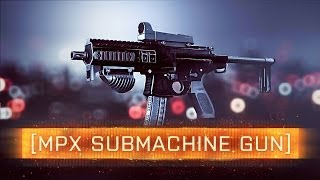 ► Bf4 Mpx Submachine Gun! | Battlefield 4: Dragon's Teeth Weapon Review