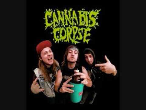 Cannabis Corpse - I Will Smoke You