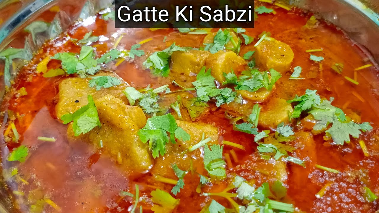 Besan K Gatte Ki Sabzi With Curry | बहुत ही मजेदार गट्टे की सब्जी बनाने का आसान तरीका