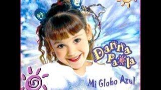 """Danna Paola - Todas sus canciones / """"Mi Globo Azul"""""""