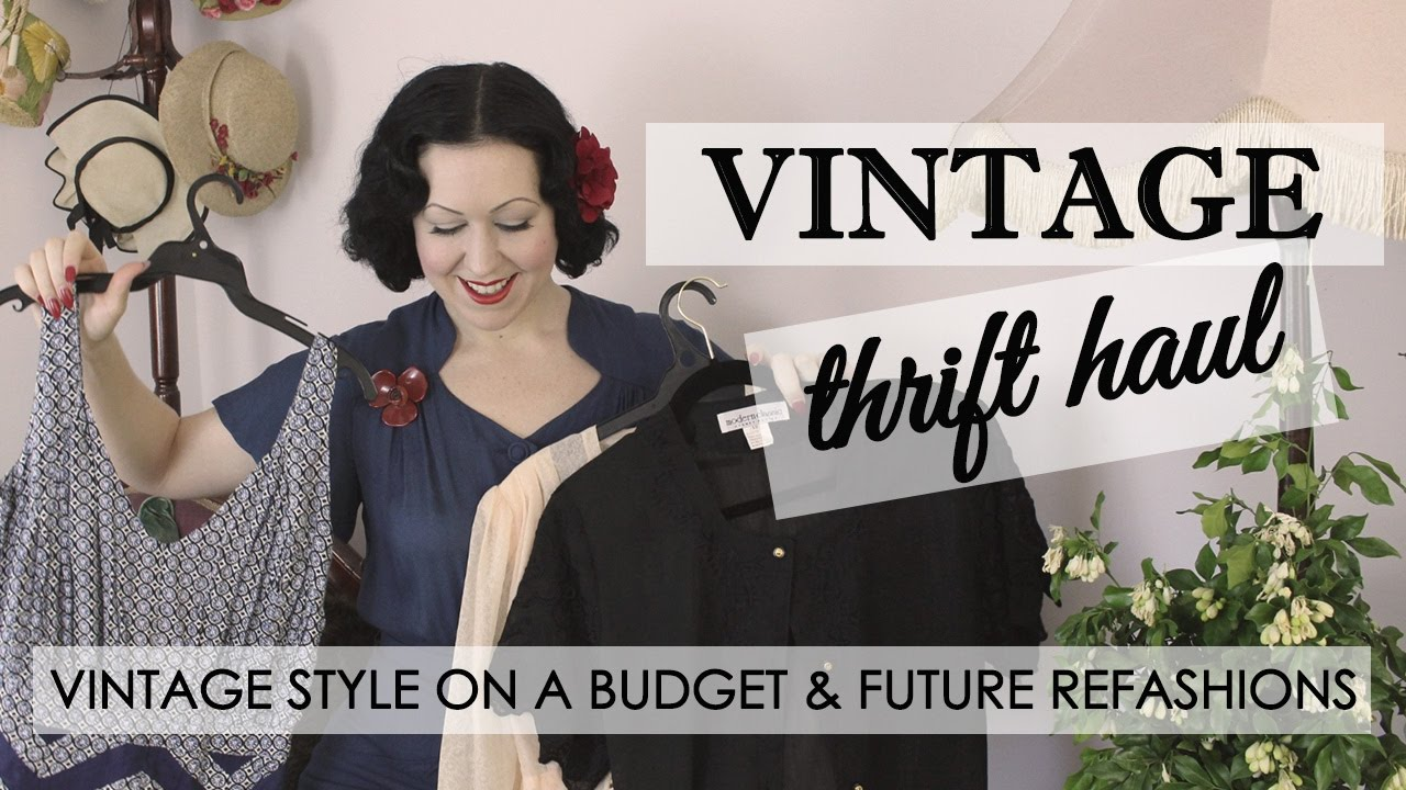ea043d92383 Vintage Thrift Haul ep1 - Future Thrift Store Refashions - How to Shop  Vintage on a Budget