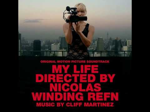 Cliff Martinez - But I love you anyway (My life OST 2014)