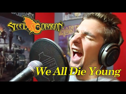 Steel Dragon/Steelheart - We All Die Young (Vocal Cover by Eldameldo from Rock Star movie)