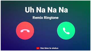 Uh na na na remix WhatsApp status | Uh na na na na ringtone |  Download ringtone |