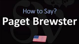 How To Pronounce Paget Brewster? (CORRECTLY)