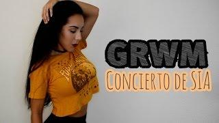 GRWM || ♥Concierto de SIA♥ || Sporty Chic Look