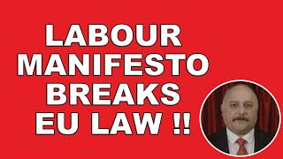 Jeremy Corbyn and the undeliverable Labour manifesto!