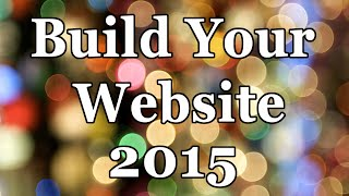 How To Build a Website in WordPress - 2015