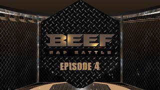 BEEF RAP BATTLE - EPS 4