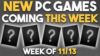 Top 5 NEW PC Game Releases of the Week (11/13) GREAT Fighting Game, NEW FPS Game and More!