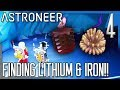 FINDING LITHIUM & IRON! | Astroneer Multiplayer Gameplay/Let's Play E4