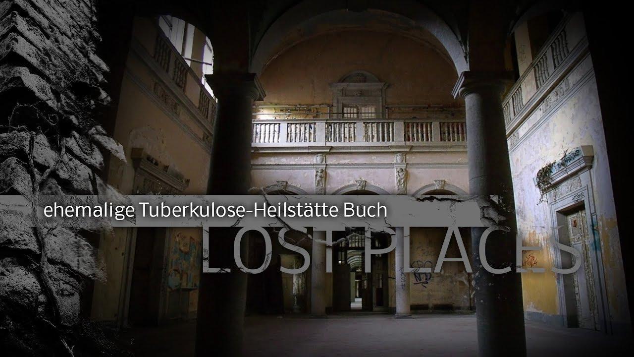 LOST PLACES | ehemalige Tuberkulose-Heilstätte Buch Pankow