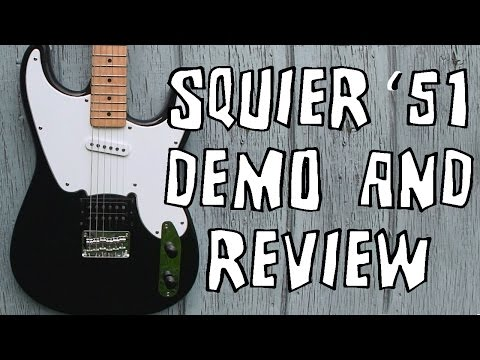 Squier '51 Electric Guitar Demo And Review