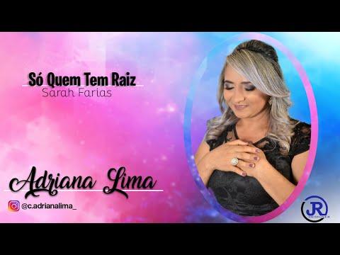 SÓ QUEM TEM RAIZ – SARAH FARIAS(Cover: Adriana Lima)