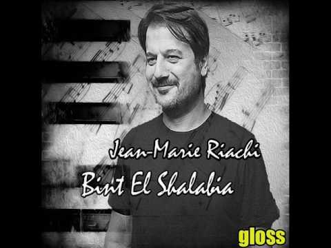 Jean Marie Riachi - Al Bint El Chalabiya (Original version of Böyle Gelmiş Böyle Geçer Dünya)