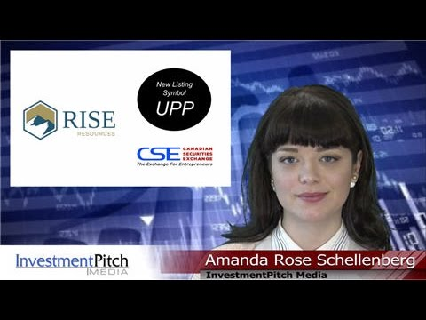 Rise Resources (CSE:UPP) New Listing