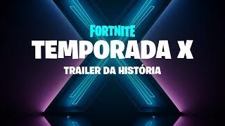 Temporada X — Trailer da História