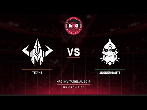 NRG Invitational Multiplicity Titans vs Juggernauts