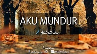 Gambar cover Aku Mundur (Aideti Lestari) - Musikalisasi Puisi